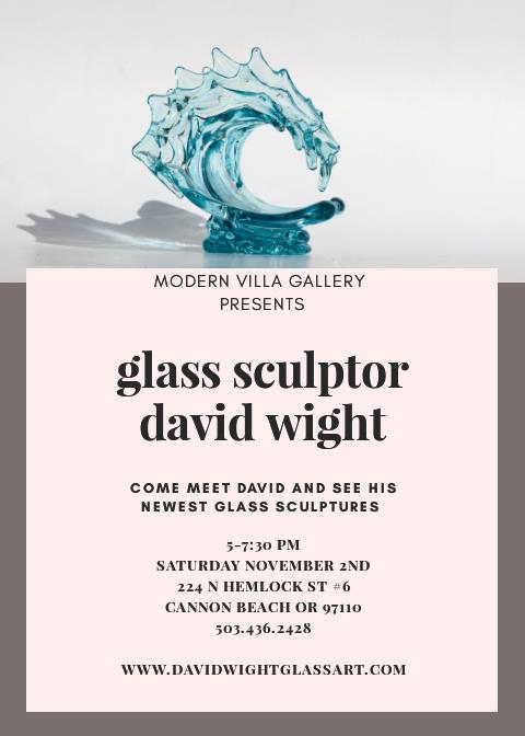David Wight Modern Villa Gallery Show - Cannon Beach, OR - November 2019