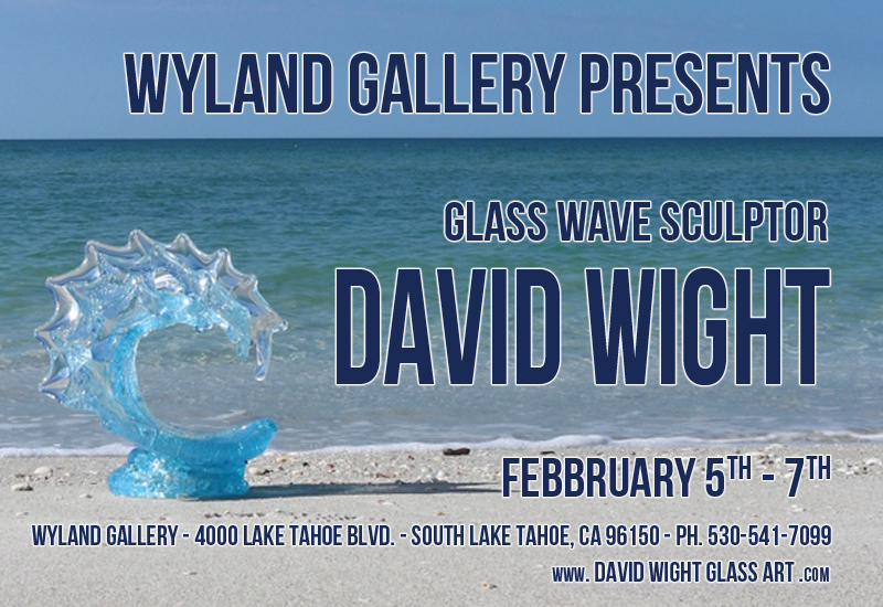 David Wight Lake Tahoe, CA Show - February 2016