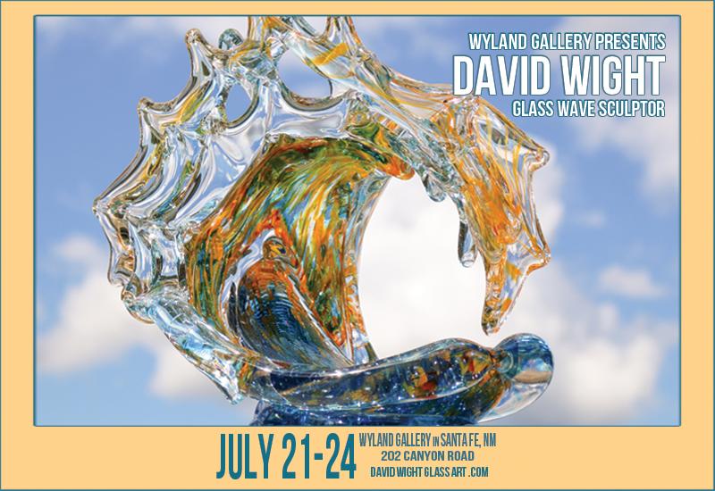 David Wight Santa Fe, NM Show - July 2016